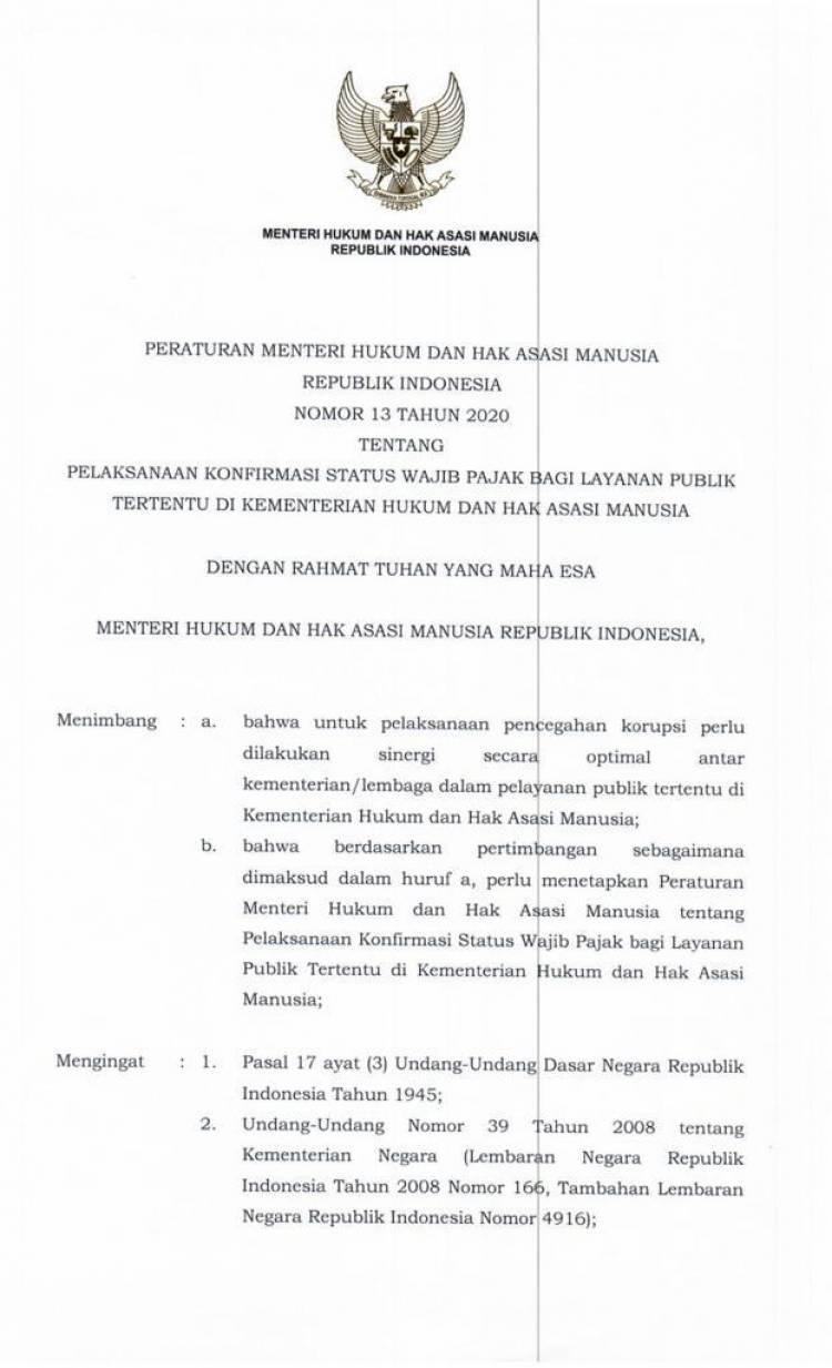 Peraturan Menteri Hukum dan HAM Nomor 13 Tahun 2020 Tentang Pelaksanaan Konfirmasi Status Wajib Pajak Bagi Layanan Publik Tertentu Di Kementerian Hukum Dan Hak Asasi Manusia