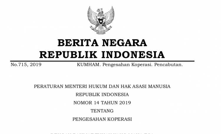 PERATURAN MENTERI HUKUM DAN HAK ASASI MANUSIA REPUBLIK INDONESIA NOMOR 14 TAHUN 2019 TENTANG PENGESAHAN KOPERASI