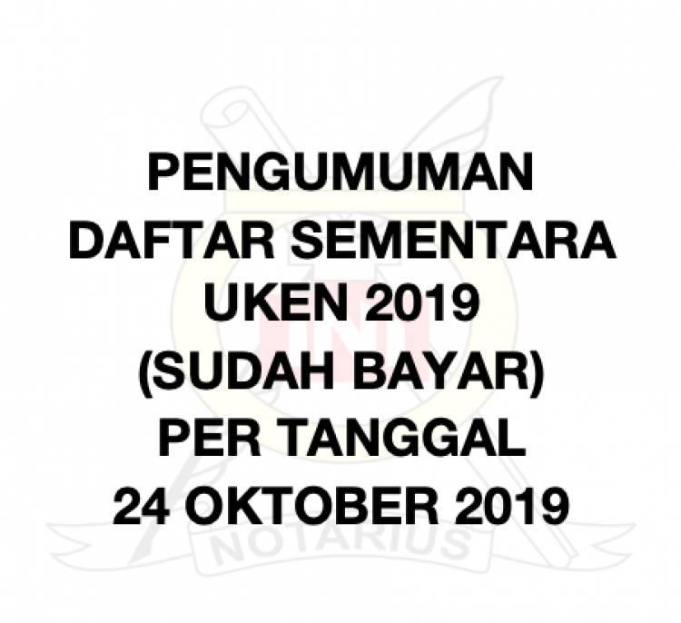 DAFTAR SEMENTARA UKEN 2019 (SUDAH BAYAR) PER TANGGAL 24 OKTOBER 2019