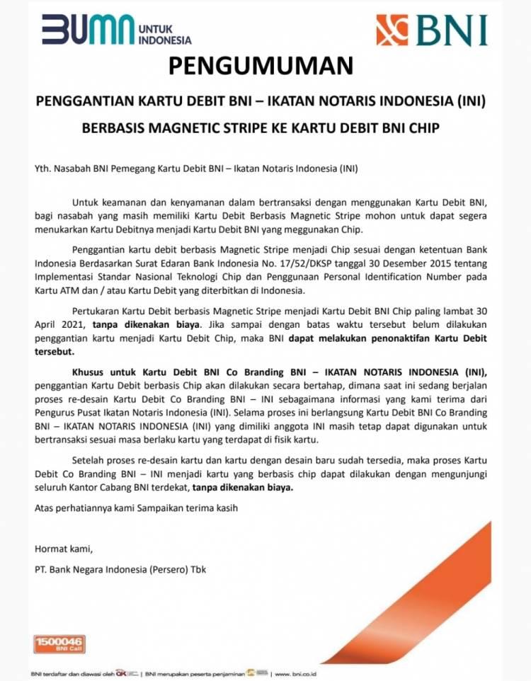 PENGGANTIAN KARTU DEBIT BNI - IKATAN NOTARIS INDONESIA (INI) BERBASIS MAGNETIC STRIPE KE KARTU DEBIT BNI CHIP