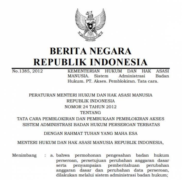 Permenkumham nomor 24 thn 2012 Tentang Tata Cara Pemblokiran Dan Pembukaan Pemblokiran Akses Sistem Administrasi Badan Hukum Perseroan Terbatas