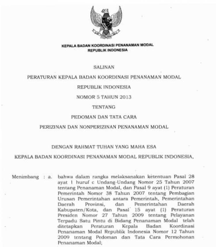 Perka BKPM no.5 Edit 2013-1 Tentang Pedoman Dan Tata Cara Perizinan Dan Nonperizinan Penanaman Modal