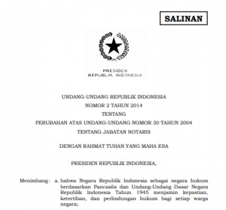 UU No.2 Tahun 2014 Tentang Perubahan Atas Undang-Undang Nomor 30 Tahun 2004 Tentang Jabatan Notaris